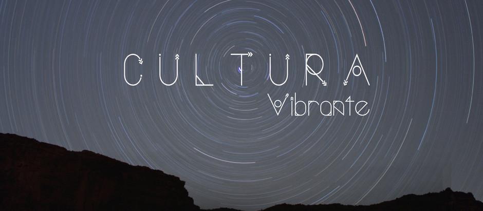 Un vistazo a Cultura Vibrante