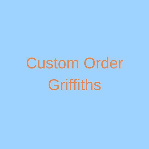 Custom order Griffiths