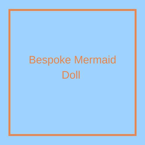Bespoke Mermaid Doll