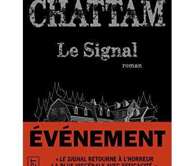 Le Signal - Maxime Chattam