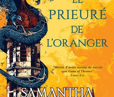 Le Prieuré de l'Oranger - Samantha Shannon
