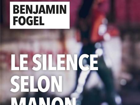 Le silence selon Manon - Benjamin Fogel