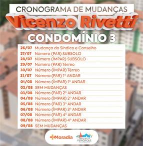 O calendário de mudanças dos moradores do condomínio 3 do conjunto habitacional do Vicenzo Rivetti j