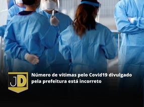 Número de vítimas pelo Covid19 divulgado pela prefeitura está incorreto