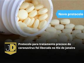 Protocolo para tratamento precoce do coronavírus foi liberado no Rio de Janeiro