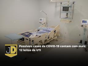 Mais doze leitos irão fortalecer os pontos de atendimento no combate ao coronavírus na cidade