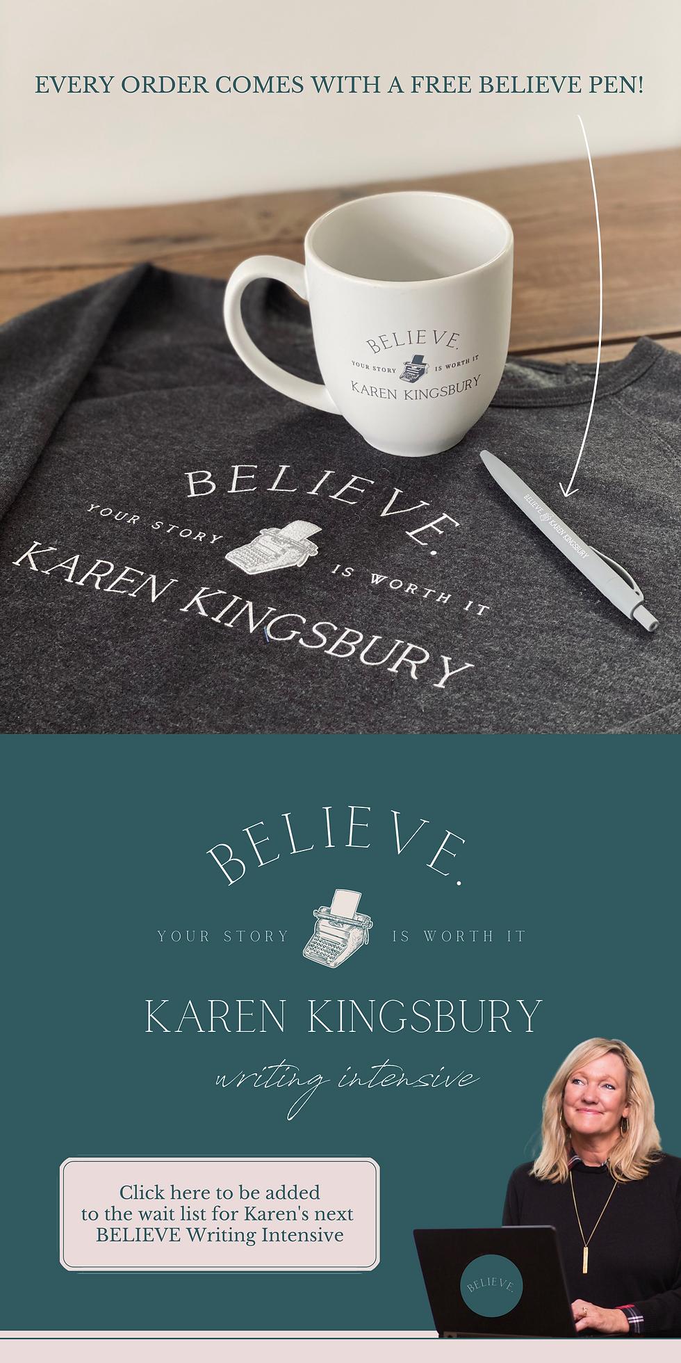 Copy of BELIEVE - Karen Kingsbury Writing Intensive (6).png