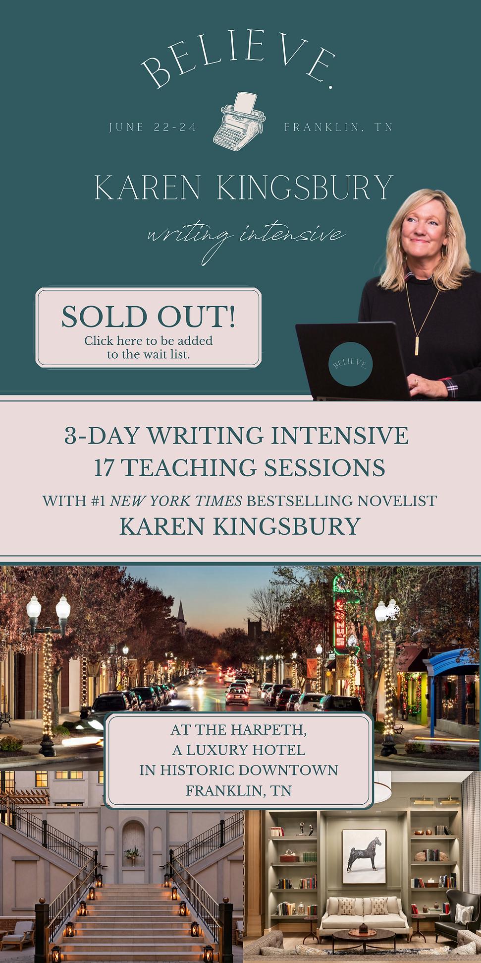 BELIEVE - Karen Kingsbury Writing Intens