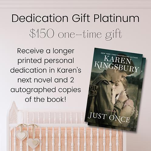 Dedication Gift Platinum