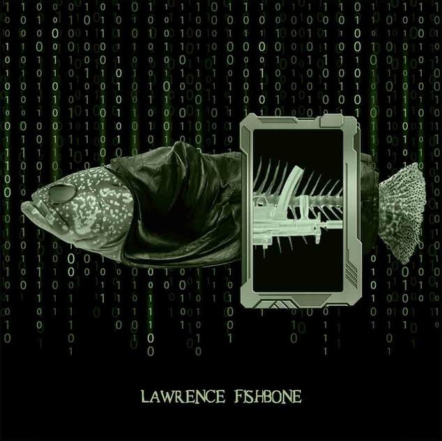 Lawerence Fishbone