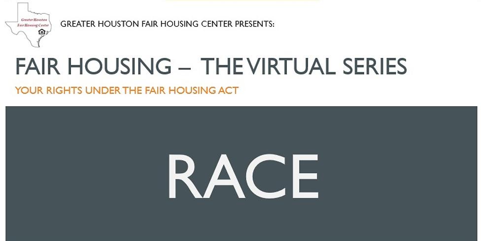 Fair Housing - The Virtual Series: RACE