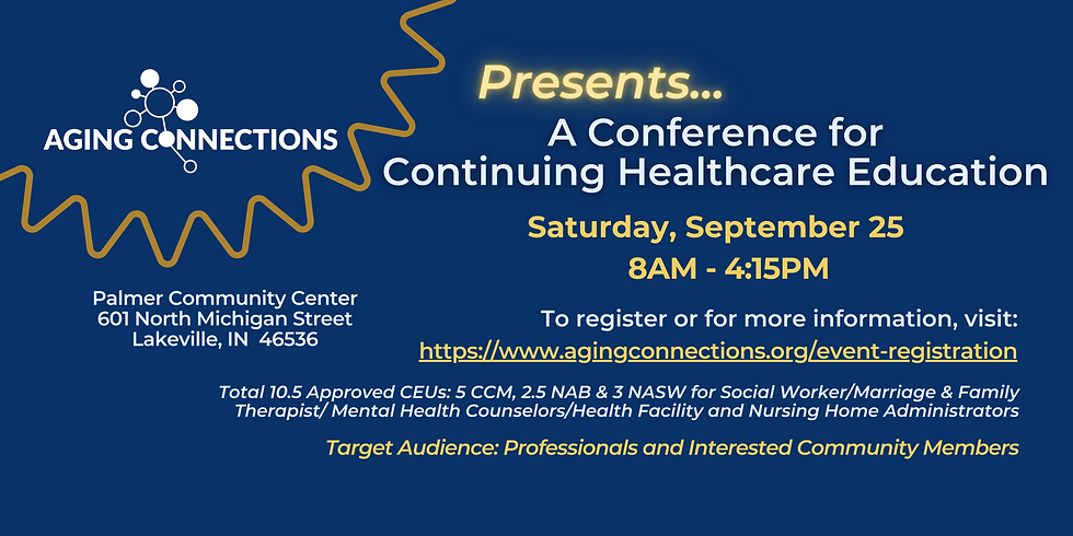 Postponed Until Spring 2022 A Conference for Continuing Healthcare Education