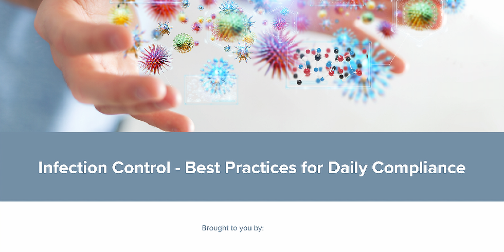 Infection Control – Best Practices for Daily Compliance