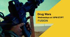 Fusion Docuseries - Drug Wars