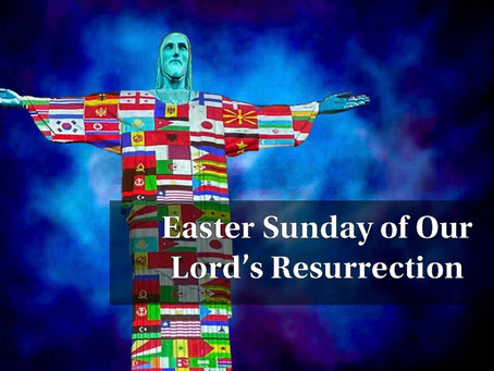 The Easter Message Speaks to a Pandemic