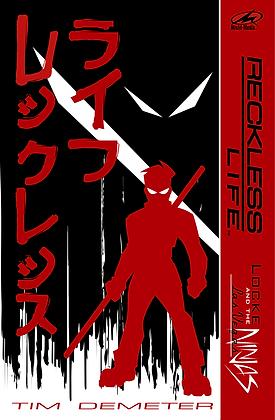 Reckless Life: Locke and the Las Vegas Ninjas (signed)