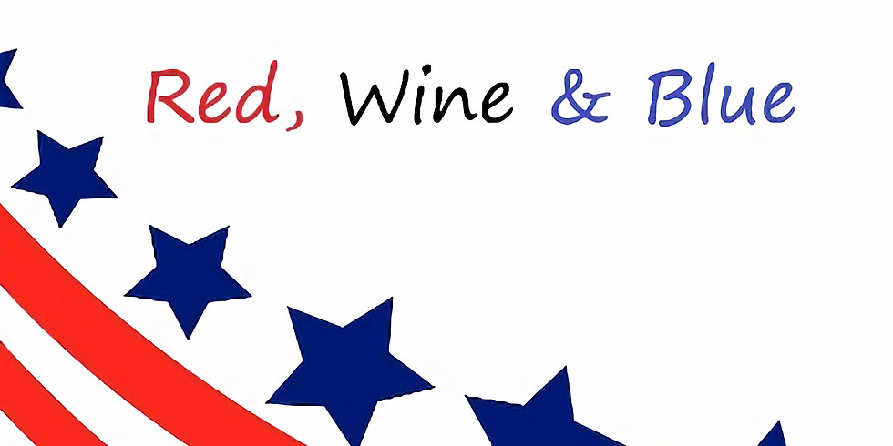 A Red, Wine and Blue Celebration