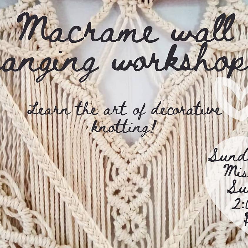 Macrame Wall Hanging Workshop! (Beginners)