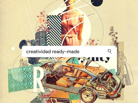 La creatividad ready-made