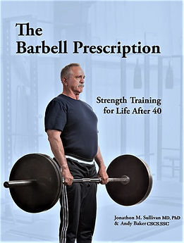 The Barbell Prescription for healthy aging.