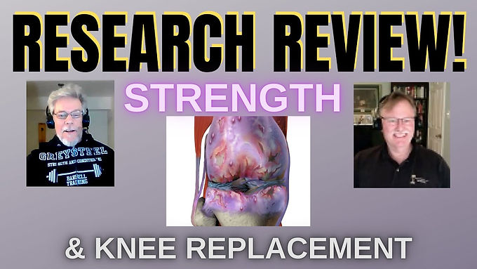 STRENGTH AND KNEE REPLACEMENT