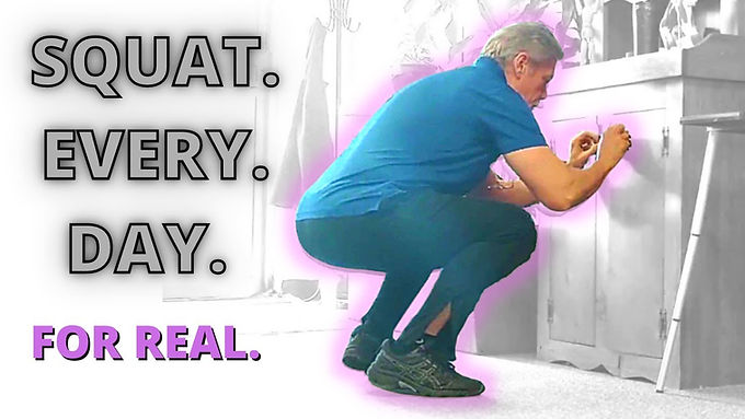 SQUAT EVERY DAY. FOR REAL.