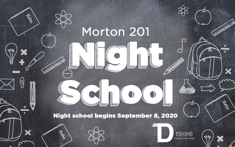 Morton District 201 Night School Promotional Graphic