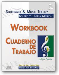 Cuaderno de Trabajo para el Libro Solfeo y teoría de la musical