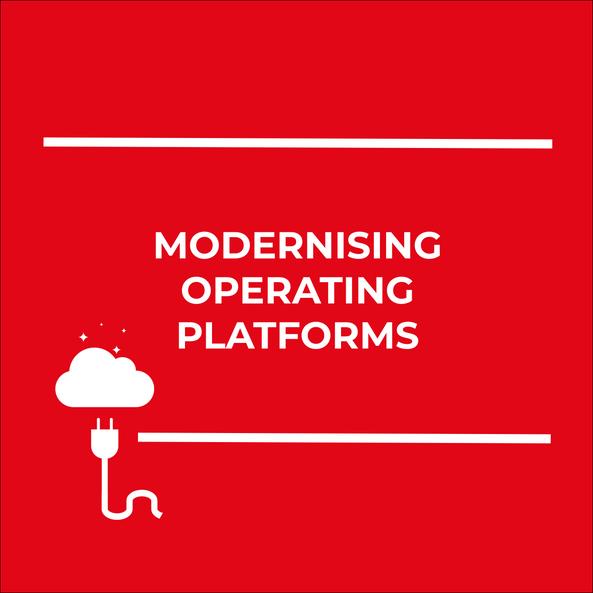 SC - Modernising Operating Platforms.png