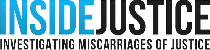 www.insidejustice.co.uk conducts casework investigations on behalf of people who claim they've been wrongly convicted