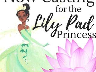 Casting Call: Lily Pad Princess!
