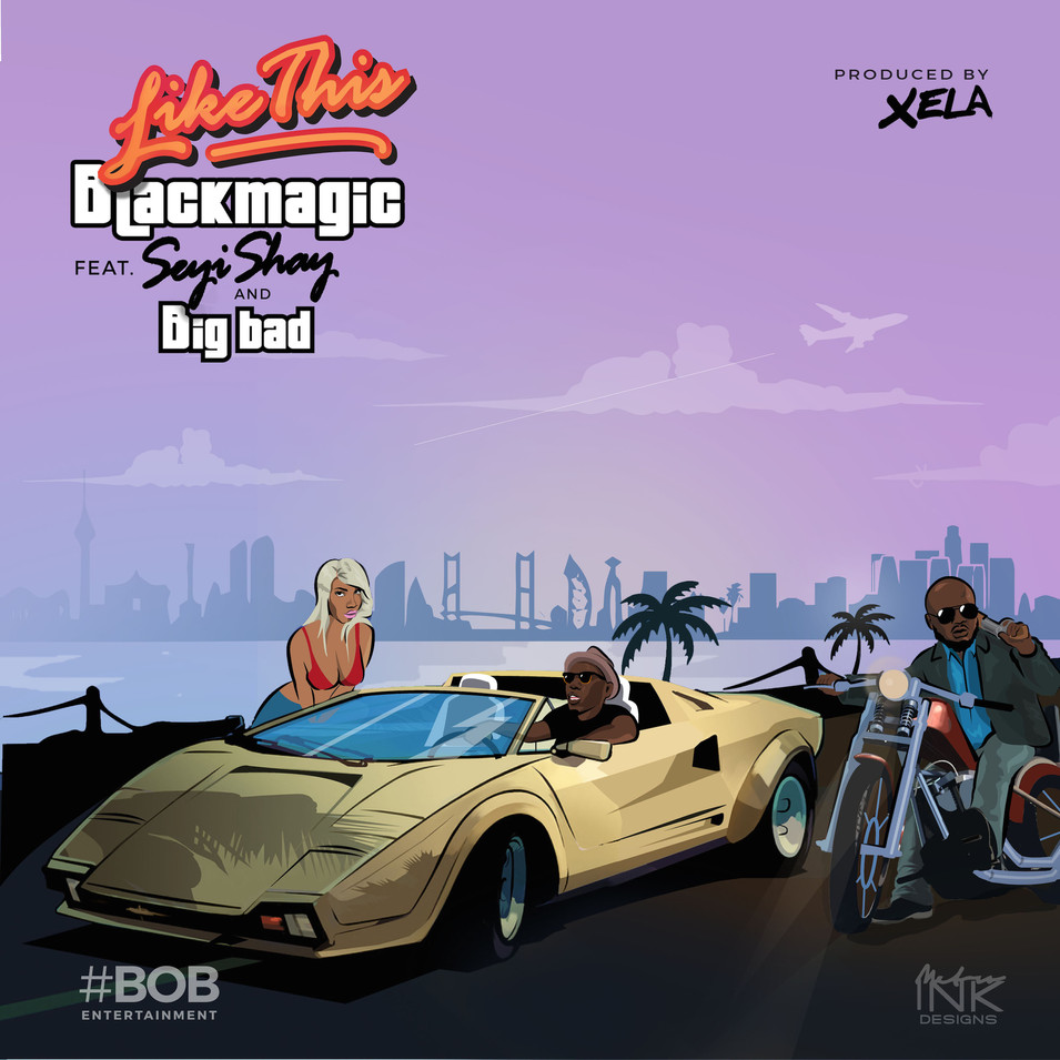 Blackmagic - Like This Official Artwork