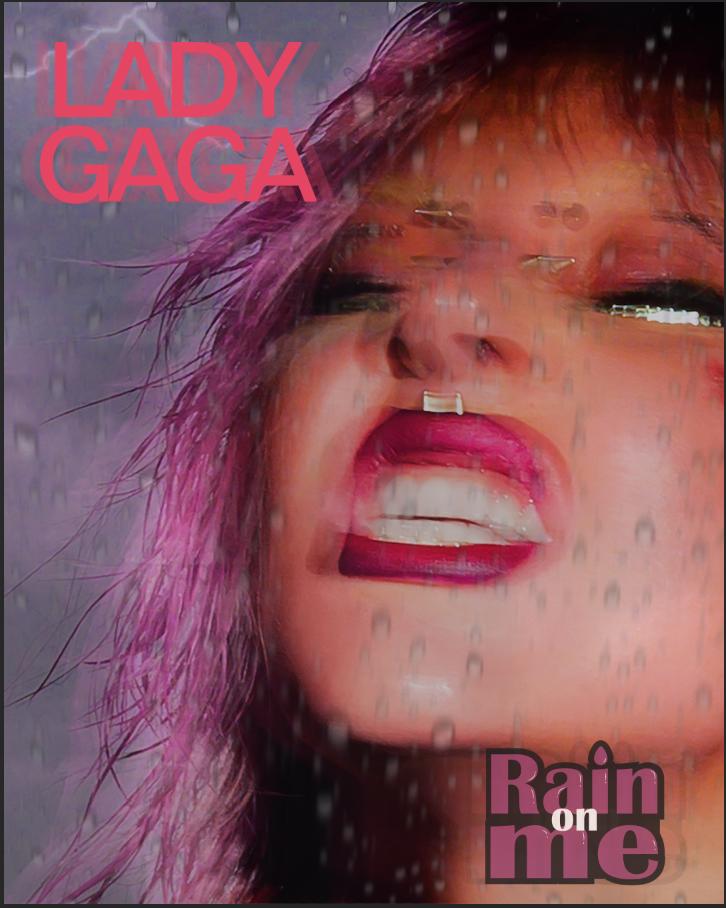 Lady Gaga Rain On Me Poster