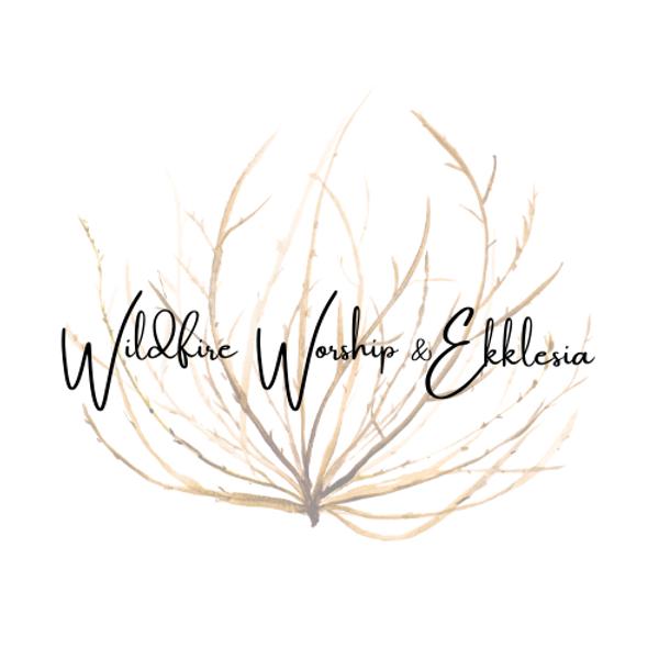 Wildfire Worship Ekklesia nonTRANSPARENT