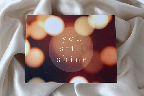 YOU STILL SHINE - Single Card