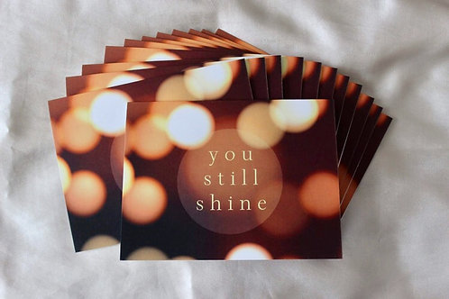 YOU STILL SHINE - Pack of 12 Cards