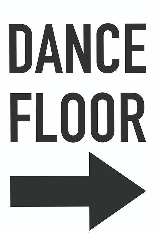 Dance Floor Sign