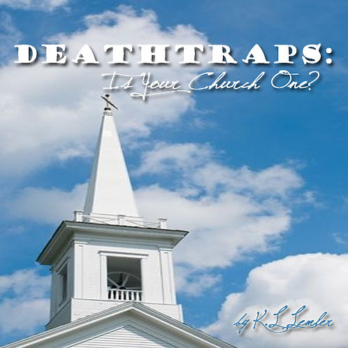 Deathtraps: Is Your Church One?