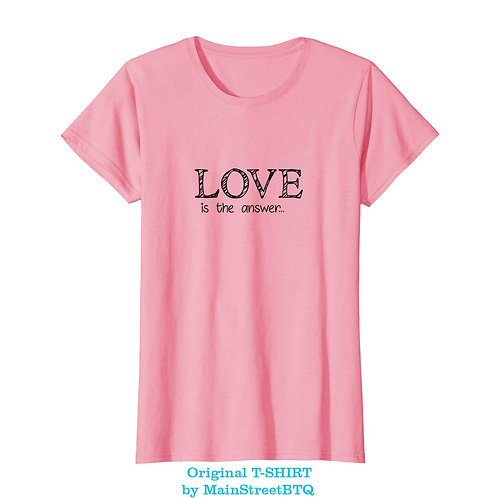 Love Is The Answer T-SHIRT |  IN STOCK at our AMAZON STORE
