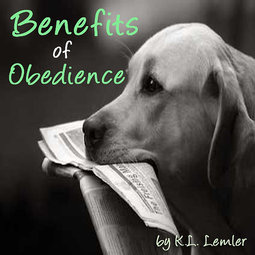 Benefits of Obedience