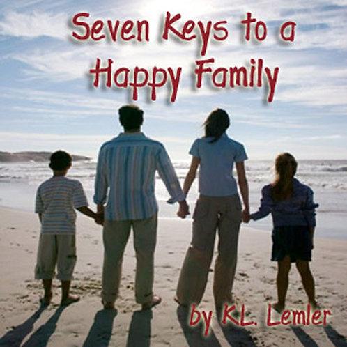 Seven Keys To A Happy Family