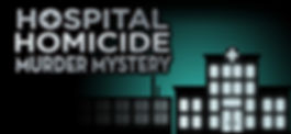 Hospital Homicide Murder Mystery