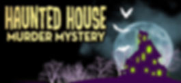 Haunted House Murder Mystery