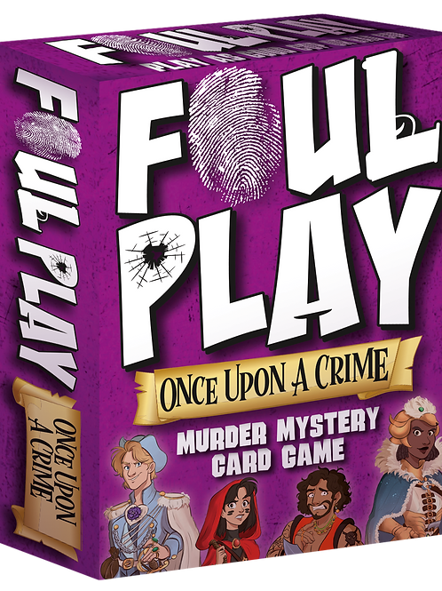 FOUL PLAY | Once Upon A Crime