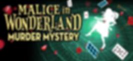 Malice in Wonderland Murder Mystery
