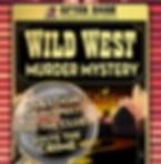 Wild West Murder Mystery UK