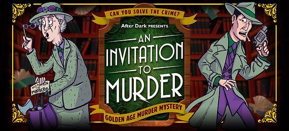 Invitation To Murder Banner.jpg