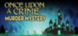 Once Upon a Crime Murder Mystery