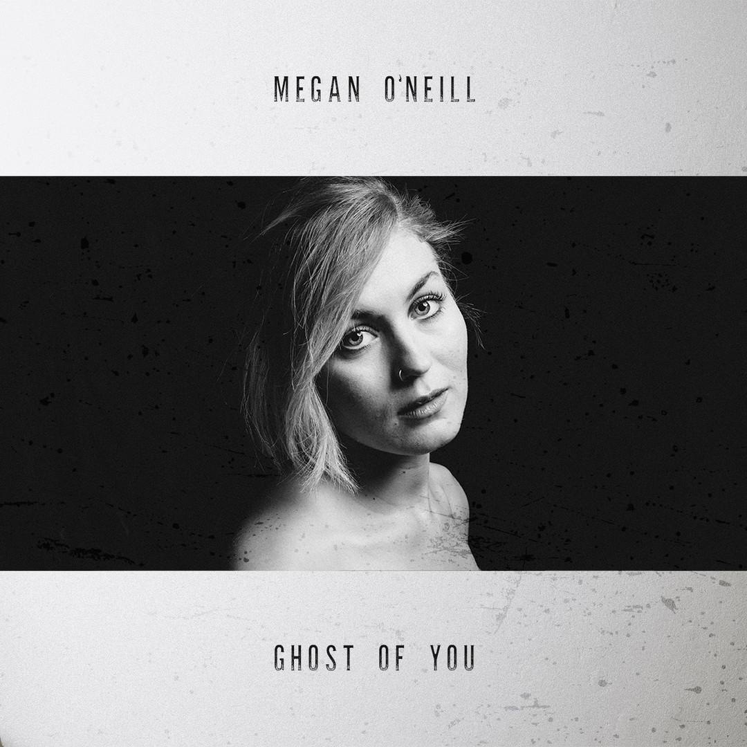 Megan ONeill - Ghost of You photo by Rob Blackham.jpg