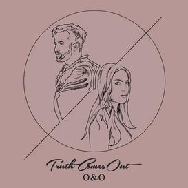 O & O - Truth Comes Out